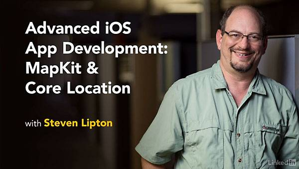 Lynda - Advanced iOS App Development: MapKit & Core Location