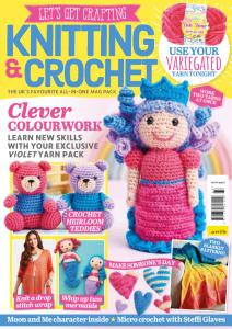 Let's Get Crafting Knitting & Crochet - Issue 133 - July 2021