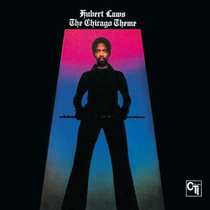 Hubert Laws - The Chicago Theme (1975/2013) [DSD64 + Hi-Res FLAC]