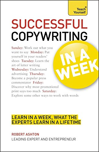 Copywriting in a Week: Teach Yourself (repost)