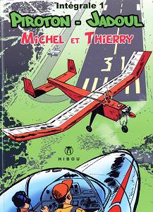 Michel et Thierry - Integrale 1
