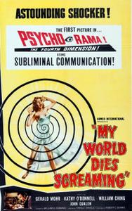 My World Dies Screaming / Terror in the Haunted House (1958)