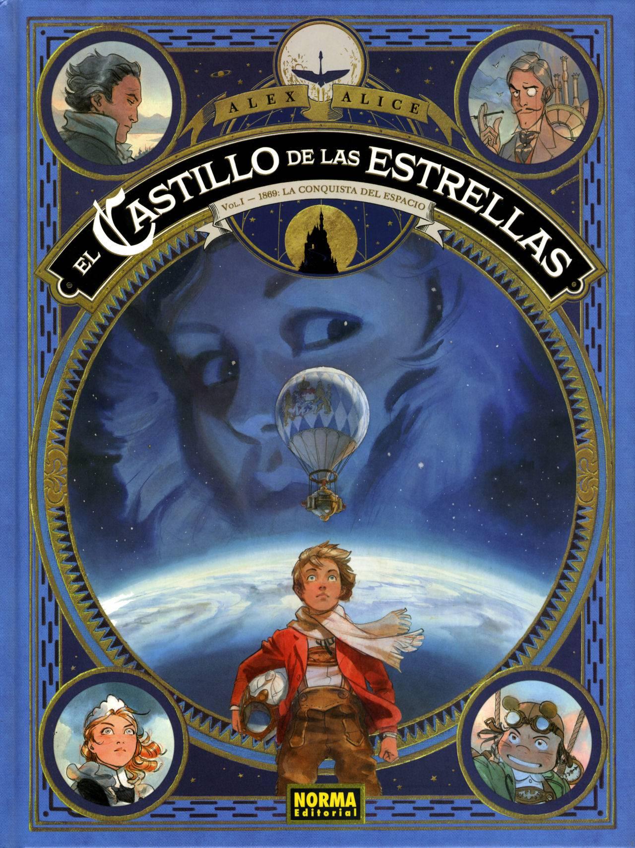 El Castillo De Las Estrellas 1. 1869: La Conquista Del Espacio