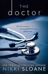 The Doctor by Nikki Sloane (Nashville Neighborhood #1)