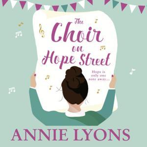 «The Choir on Hope Street» by Annie Lyons