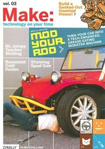 Make: Technology on your time - Volume #03