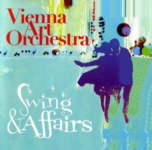 Vienna Art Orchestra - Swing & Affairs (2005) {EmArcy-Universal Music Austria 0602498738498}