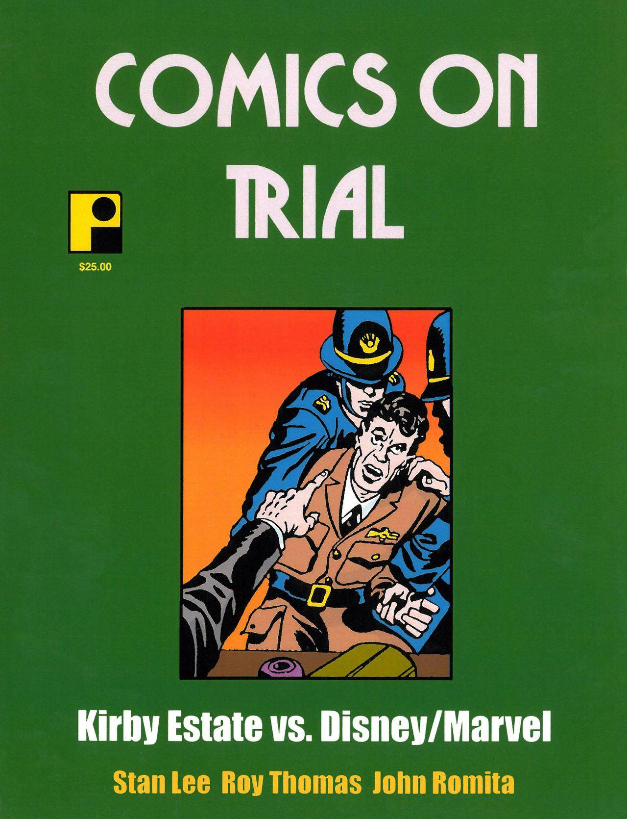 Comics on Trial Volume 2 Kirby Estate vs  Disney Marvel 2012 Pure Imagination Lusiphur Dcp