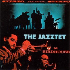 The Jazztet - At Birdhouse (1961) {Argo-Verve 2002 Mini LP 24-bit Remaster}