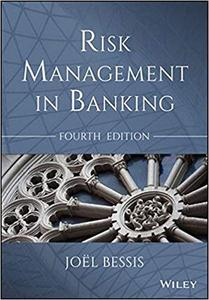 Risk Management in Banking (4th edition)