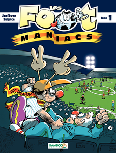 Les Footmaniacs - Tome 1