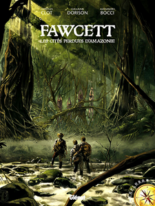 Fawcett - Les cités perdues d'Amazonie