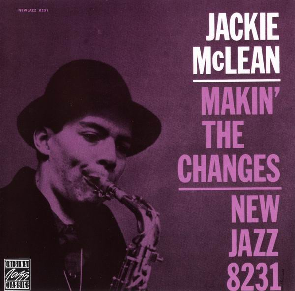 Jackie McLean - Makin' The Changes (1960) [Reissue 1992]