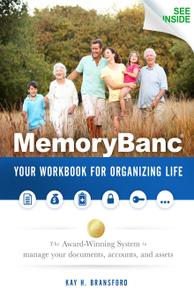 MemoryBanc: Your Workbook For Organizing Life: The Award-Winning System to Manage Your Documents, Accounts, and Assets