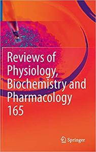 Reviews of Physiology, Biochemistry and Pharmacology, Vol. 165