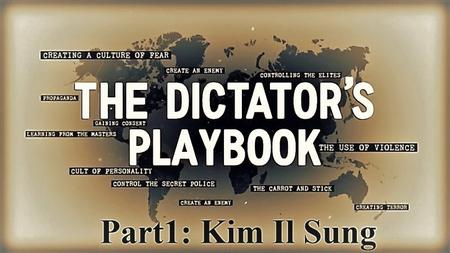 PBS - The Dictators Playbook Series 1:.Part 1 Kim Il Sung (2019)