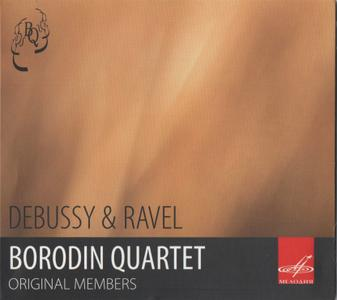Borodin Quartet - Ravel & Debussy: String Quartets (2012)