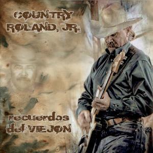 Country Roland Jr. - Recuerdos Del Viejón (2019)