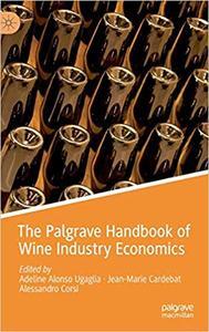 The Palgrave Handbook of Wine Industry Economics