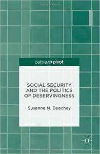Social Security and the Politics of Deservingness