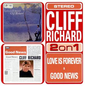 Cliff Richard - Love Is Forever / Good News (2002)
