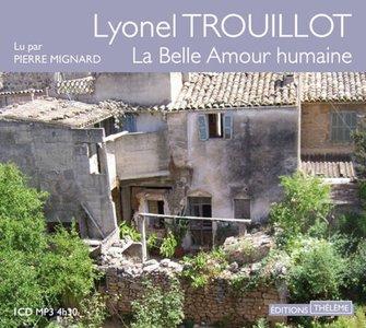 """Lyonel Trouillot, """"La belle amour humaine"""""""