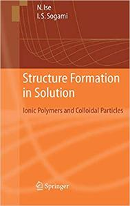 Structure Formation in Solution: Ionic Polymers and Colloidal Particles (Repost)
