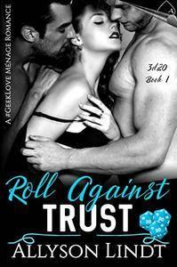 Roll Against Trust: A #GeekLove Ménage Romance (3d20 Book 1)
