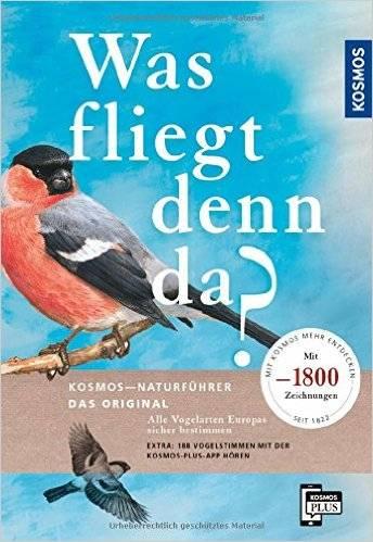 Was fliegt denn da? Das Original: Alle Vogelarten Europas sicher bestimmen - mit 1800 Zeichnungen, Auflage: 4 (Repost)