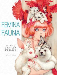Dark Horse-Femina And Fauna The Art Of Camila D errico Vol 01 2016 Hybrid eBook