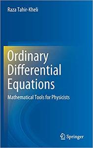 Ordinary Differential Equations: Mathematical Tools for Physicists