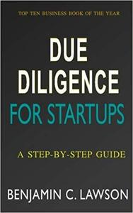 Due Diligence for Startups: a Step-by-Step Guide