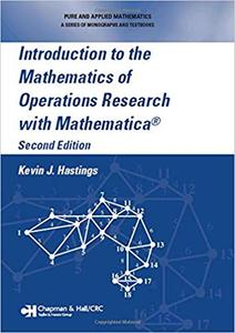 Introduction to the Mathematics of Operations Research with Mathematica, 2nd Edition