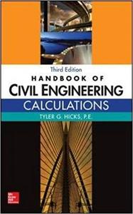 Handbook of Civil Engineering Calculations (3rd Edition)