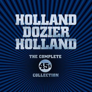 VA - Holland-Dozier-Holland: The Complete 45's Collection (2014)