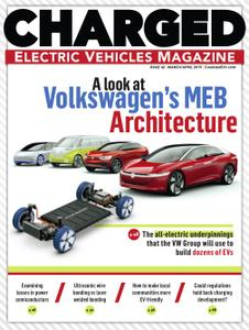 CHARGED Electric Vehicles Magazine - March/April 2019