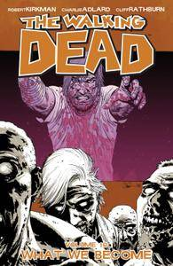 The Walking Dead Vol 10 - What We Become 2009