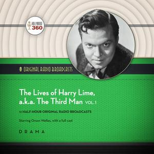 «The Lives of Harry Lime, a.k.a. The Third Man, Vol. 1» by Hollywood 360