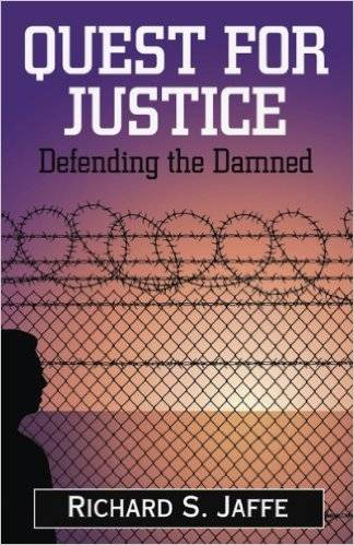 Quest for Justice: Defending the Damned (Repost)
