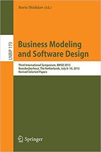Business Modeling and Software Design: Third International Symposium, BMSD 2013, Noordwijkerhout, The Netherlands, July