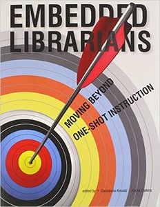 Embedded Librarians Moving Beyond One Shot Instruction