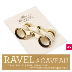 Denis Pascal, Aurélien Pascal, Svetlin Roussev & David Lively - Ravel à Gaveau (2019) [Official Digital Download 24/96]