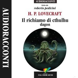 «Il richiamo di Cthulhu; Dagon» by H.P. Lovecraft
