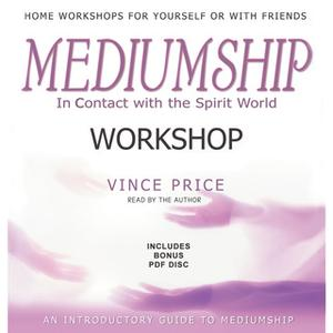 «Mediumship Workshop» by Vince Price