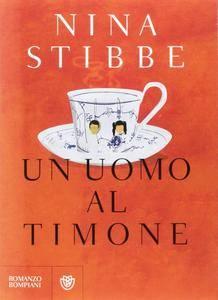 Nina Stibbe - Un uomo al timone