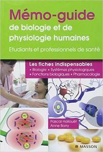 Pascal Hallouët, Anne Borry - Mémo-guide de physiologie et de biologie humaine - Pour les professionnels de santé