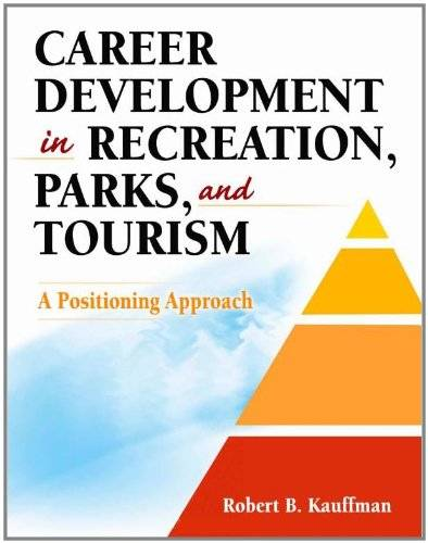 Career Development in Recreation, Parks and Tourism