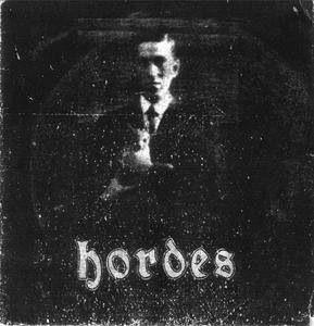 Hordes - Demo (2010) **[RE-UP]**