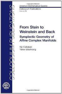 From Stein to Weinstein and Back: Symplectic Geometry of Affine Complex Manifolds (Repost)