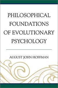 Philosophical Foundations of Evolutionary Psychology